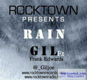 Gil - Rain ft Frank Edwards